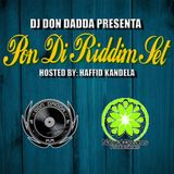 Pon Di Riddim By Dj Don Dadda Hosted By Haffid Kandela