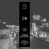 TEK-YES :: EP003 :: Z-W live from Cloak & Dagger Music Festival, Denver