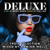 Trois Sélection: Mixed by Damian Wells