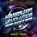 Crazy Mind Hands Up! Revolution 2017