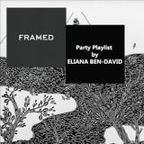 Framed Culture Room #5 *Party* Playlist