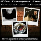 Interview with Manuel with Kiler Davenport
