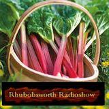 Rhubobsworths Radioshow. May 13th 2018 with Bob Preston.