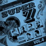 SUPER 7 Vol 4 FEAT. U-TERN*SKRATCH BASTID*THEE MIKE B*THE CAPTAINS OF INDUSTRY*ROSS ONE*COSMO BAKER