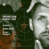 DCR493 – Drumcode Radio Live – Mark Reeve live from Proton in Stuttgart