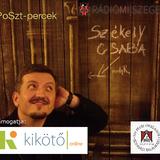 PoSzT-percek Székely Csabával - 2014. június 7.