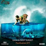 GASA & Deep Sunset - Pacification 077