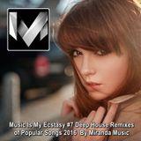 Miranda Music ♦ Music Is My Ecstasy #7 D/House Remixes of Popular Songs 2016 ♦ By Miranda Music