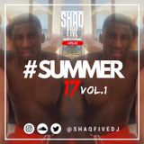 @SHAQFIVEDJ - Summer 17 Vol.1