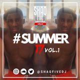@SHAQFIVEDJ - Summer 17 Vol.1