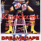Slipmatt & MC Magika - Dreamscape 9, It's A Knockout, 4th February 1994