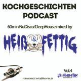 Heiß & Fettig - Kochgeschichten Podcast Vol.4 #Hashtek