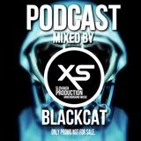 XS Production PODCAST #005 - Mixed By DJane BlackCat