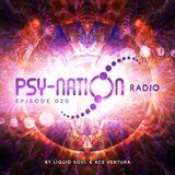 Psy-Nation Radio #020 - incl. Alpha Portal Mix [Ace Ventura & Liquid Soul]