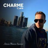 Antonio Manero Spaziani pres. Charme Cafe June 2017 Part 1