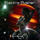 Electro Pusher Fem