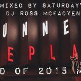 TUNNEL - END OF 2015 MIX by DJ ROSS MCFADYEN