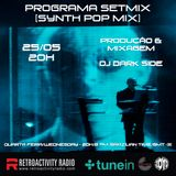 Programa Setmix - Synth Pop Mix by Dj Dark Side [May 25/2016]