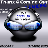 Thanx 4 Coming Out Trancing Episode 4 (Oct 2013)