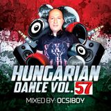 Hungarian Dance 57 mixed by Ocsiboy (2019)