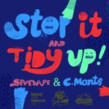 stop it and tidy up cast 2