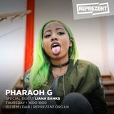 Pharaoh G w/ Liana Banks | 16th August 2018