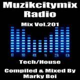 Marky Boi - Muzikcitymix Radio Mix Vol.201(Tech/House)