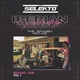 IBERIAN TUNES The Spanish Mixtape CD1 REGGAE/DUB Mixed by Kart Selekto