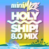 Holy Ship! 8.0 Mix
