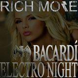 RICH MORE: BACARDI® ELECTRONIGHT 12/10/2013