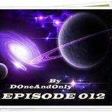 DOneAndOnly- My heart feels cosmic energy and reaches the gate - EPISODE 012 14.MAY.2014