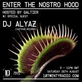 Nostro Hood System w/ Galtier & DJ Alyaz - 26th August 2017
