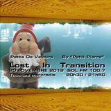 Patte de Velours - Lost In Transition 2019 11 20