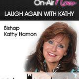 Laugh again with Kathy - God's Secret Weapon #3 - 160517 @KHamon
