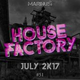 Marinus - House Factory | July 2017