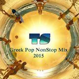 Dj Thanos - Greek Pop NonStop Mix 2015