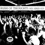 Rush Of Thoughts Esp 023