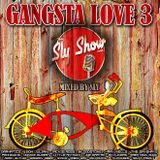 (Gangsta Love 3: Mixed By Sly) feat. Dramatics, Don Julian, Lowrider Oldies, Oldies (TheSlyShow.com)