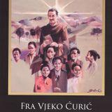 Predstavljanje knjige Fra Vjeko Ćurić – Svetac našeg doba