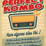 Perfect Kombo - Hace Algunos Años Vol. 1 (Breaks Set)