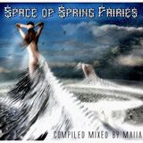Space of Spring Fairies(compiled&mixed by Maiia)