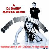 DJ Danby - Super Duper Destroyer (Danby´s Mashup Remix)