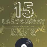 MLNG presents Lazy Sunday #15