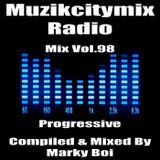 Marky Boi - Muzikcitymix Radio Mix Vol.98 (Progressive)