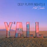Deep Playa Nights 2 | BAAAHS - Burning Man 2018