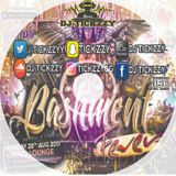 #BASHMENTFEVER17, DANCEHALL MIX BY @TICKZZYY