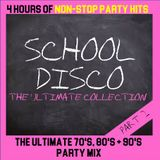 SCHOOL DISCO - THE ULTIMATE COLLECTION - PART 2