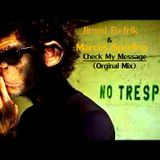 Jimmi Befrik & Marcus Sperling - Check My Message ( Orginal Mix )