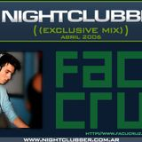 NightClubber Exclusive Mix - 001 - Facundo Cruz (Abril 2006)