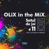 OLiX in the Mix - Setul de joi #11 The Color Run Warmup